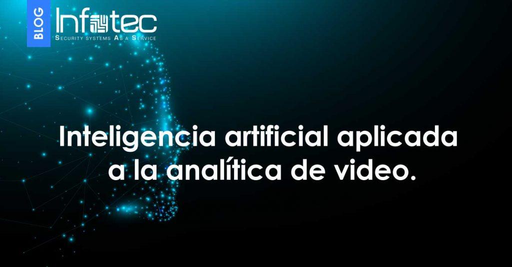 Inteligencia artificial aplicada a la analítica de video